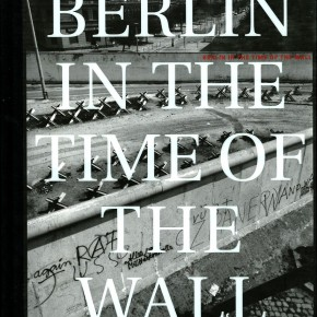 """book cover: """"John Gossage: Berlin in the Time of the Wall"""""""