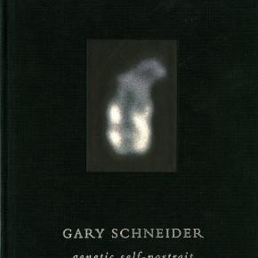 "book cover: ""Gary Schneider: Genetic Self-Portrait"""