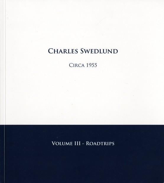 Charles Swedlund: Circa 1955. Volume III