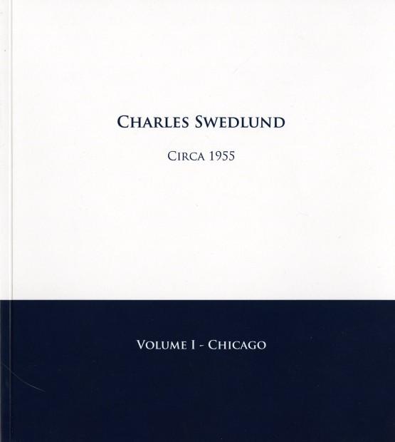 Charles Swedlund: Circa 1955. Volume I