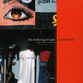 """book cover: """"Alex Webb: The Suffering of Light"""""""
